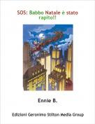 Ennie B. - SOS: Babbo Natale è stato rapito!!