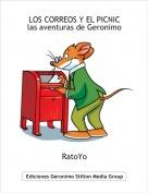 RatoYo - LOS CORREOS Y EL PICNIC las aventuras de Geronimo