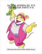 RatoYo - SALLY SE APODERA DEL ECO DEL ROEDOR (PARTE 4/4)