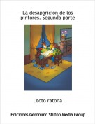 Lecto ratona - La desaparición de los pintores. Segunda parte