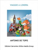 ANTONIO DE TOPIS - VIAGGIO A LONDRA