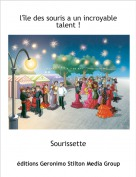 Sourissette - l'île des souris a un incroyable talent !
