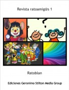 Ratoblan - Revista ratoamig@s 1
