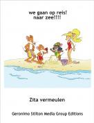 Zita vermeulen - we gaan op reis!naar zee!!!!