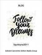 Squittyna2011 - BLOG