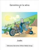 Juabs - Geronimo en la selva2