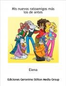 Elena - Mis nuevos ratoamigos más los de antes
