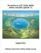 supernico - Avventura sull' isola delle sette cascate (parte 1)