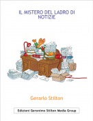 Gerarlo Stilton - IL MISTERO DEL LADRO DI NOTIZIE