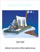 TOP POP - UN NATALE CON I FIOCCHI