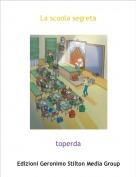 toperda - La scuola segreta