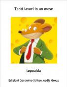 topoaida - Tanti lavori in un mese
