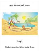 flory2 - una giornata al mare