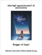 Blogger di Sogni - Alle/Agli appassionate/i di astronomia