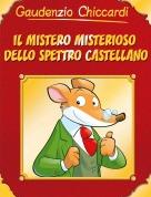 Gaudenzio Chiccardi - IL MISTERO MISTERIOSO DELLO SPETTROCASTELLANO