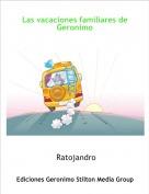 Ratojandro - Las vacaciones familiares de Geronimo