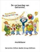 muisklauw - De verjaardag van Geronimo.