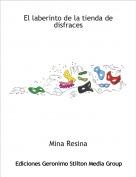 Mina Resina - El laberinto de la tienda de disfraces