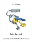Ratita Carmen.B - Las 3 llaves