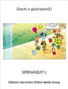 SERENASQUIT:) - Giochi e giochissimi2!