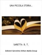 SARETTA  B. T. - UNA PICCOLA STORIA..