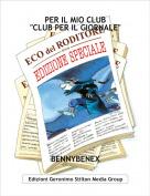 """BENNYBENEX - PER IL MIO CLUB """"CLUB PER IL GIORNALE"""""""
