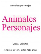 Cristal Quesitos - Animales: personajes