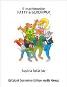 topina lettrice - il matrimonio:PATTY e GERONIMO!