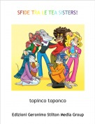 topinco toponco - SFIDE TRA LE TEA SISTERS!