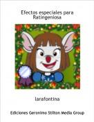larafontina - Efectos especiales paraRatingeniosa