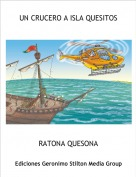RATONA QUESONA - UN CRUCERO A ISLA QUESITOS