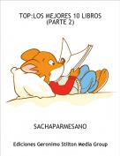 SACHAPARMESANO - TOP:LOS MEJORES 10 LIBROS(PARTE 2)