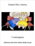T.Andreágatha - Simplón-Plón y Musina