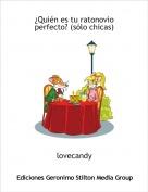 lovecandy - ¿Quién es tu ratonovio perfecto? (sólo chicas)