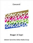 Blogger di Sogni - Concorsi!