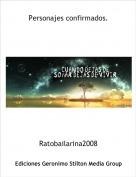 Ratobailarina2008 - Personajes confirmados.