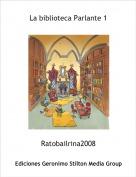 Ratobailrina2008 - La biblioteca Parlante 1
