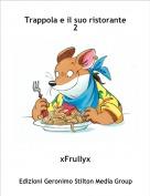 xFrullyx - Trappola e il suo ristorante 2