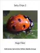 Hugo Fdez - Salty Chips 2