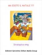 Stratopica emy - MA ESISTE IL NATALE ???