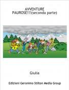 Giulia - AVVENTURE PAUROSE!!!(seconda parte)