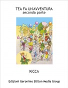 KICCA - TEA FA UN'AVVENTURAseconda parte