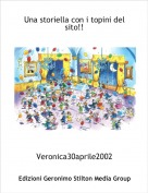 Veronica30aprile2002 - Una storiella con i topini del sito!!