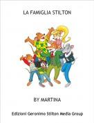 BY MARTINA - LA FAMIGLIA STILTON