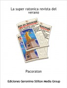 Pacoraton - La super ratonica revista del verano