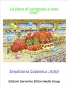 Simpittoria Codamica :))))))) - La festa di carnevale a casa mia!!