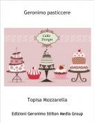 Topisa Mozzarella - Geronimo pasticcere