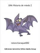 ratoncitaraquel002 - UNA Historia de miedo 2