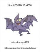 ratoncitaraquel002 - UNA HISTORIA DE MIEDO