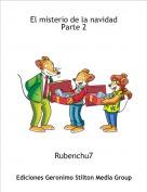 Rubenchu7 - El misterio de la navidad Parte 2
